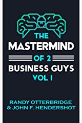 The Mastermind Of 2 Business Guys Kindle Edition
