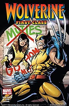 Wolverine: First Class #1 by [Fred Van Lente, Salvador Espin, Andrea DiVito]