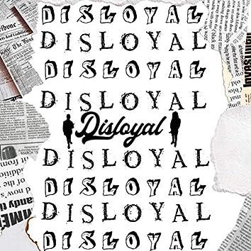 Disloyal (feat. Moneyhead)