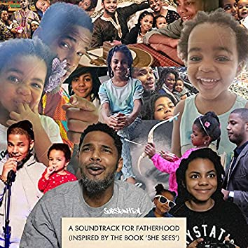 A Soundtrack for Fatherhood (Inspired by the book 'She Sees')