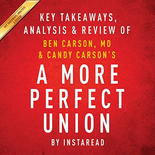 A More Perfect Union: What We the People Can Do to Protect Our Constitutional Liberties, by Ben Carson, MD & Candy Carson audiobook cover art
