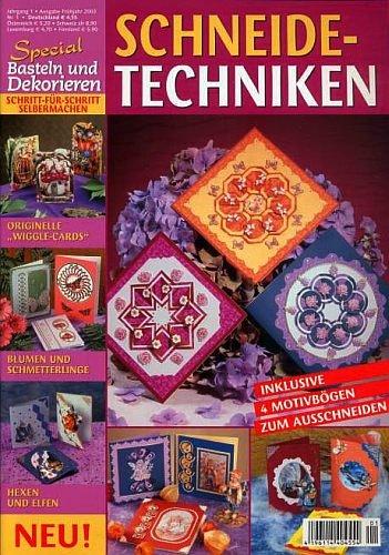 Schneidetechniken [Illustrierte Ausgabe inkl. 4 Musterbögen zum Ausschneiden] (Basteln & Dekorieren Special)