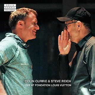 Digital Booklet: Colin Currie & Steve Reich Live at Fondation Louis Vuitton