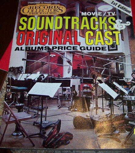 Soundtracks & original cast (Osborne & Hamilton's original record collectors price guide)