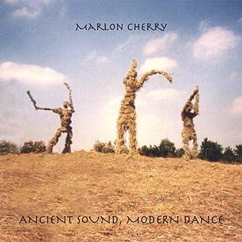 Ancient Sound, Modern Dance