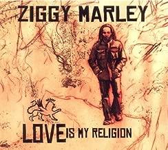 Love Is My Religion by Ziggy Marley (2007) Audio CD