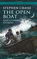 The Open Boat and Other Stories (Dover Thrift Editions) by Stephen Crane(1993-05-12)