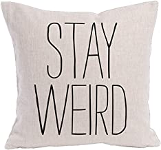 KACOPOL Stay Weird Funny Quote Throw Pillow Covers Cotton Linen Home Decorative Throw Pillow Case Cushion Cover Words Square 18 x 18 (Stay Weird)