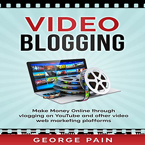 Video Blogging audiobook cover art
