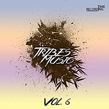 Tribes Music Vol. 6