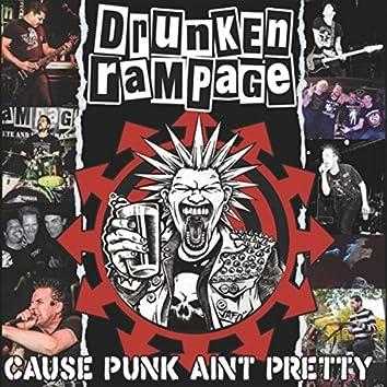 'Cause Punk Ain't Pretty
