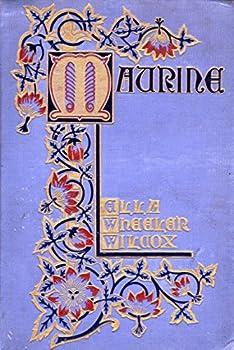 Hardcover MAURINE By ELLA WHEELER WILCOX 1901 First Edition Book