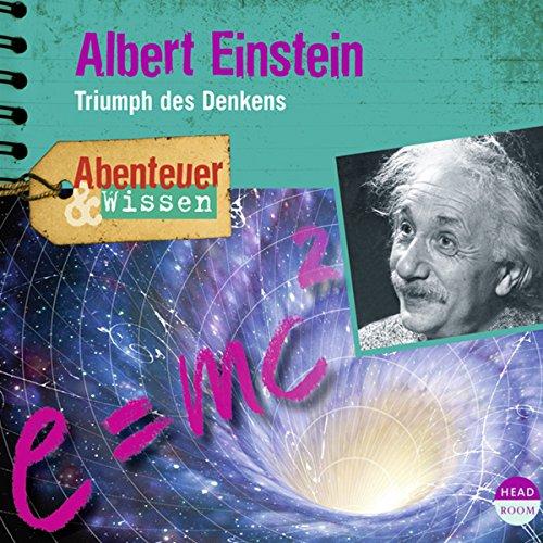 Albert Einstein - Triumph des Denkens Titelbild