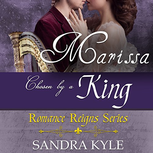 Marissa: Chosen by a King audiobook cover art