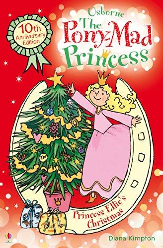 Princess Ellie's Christmas: Pony-Mad Princess (Book 9) (English Edition)