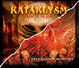 Kataklysm: Serenity in Fire/Shadows & Dust (Audio CD)
