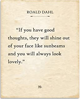 Roald Dahl - If You Have Good Thoughts - 11x14 Unframed Typography Book Page Print - Great Gift for Book Lovers, Also Makes a Great Gift Under $15