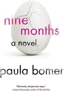 Nine Months (Soho Paperback Original)