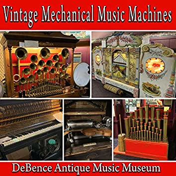 Vintage Mechanical Music Machines from The DeBence Antique Music Museum