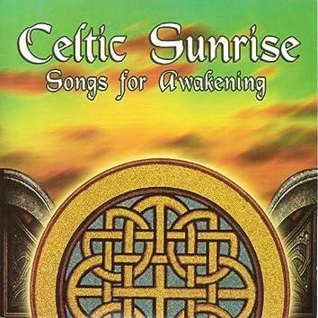 Celtic Sunrise - Songs for Awakening