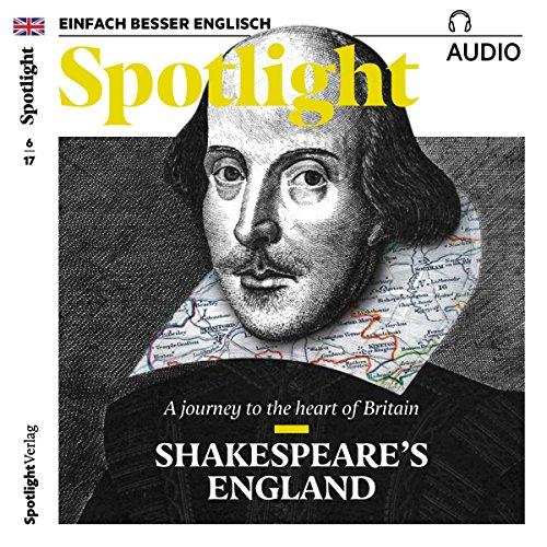 Spotlight Audio - Shakespeare's England. 6/2017 audiobook cover art