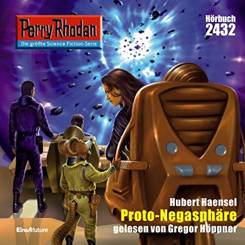 Proto-Negasphäre (Perry Rhodan 2432) Titelbild