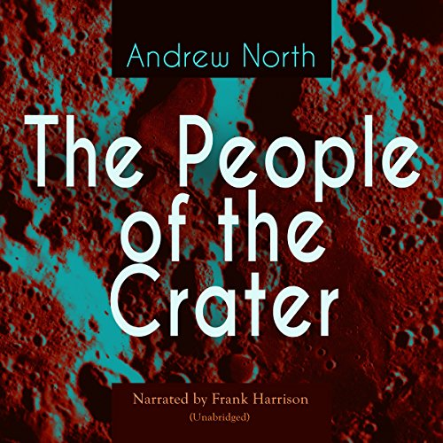 The People of the Crater                   By:                                                                                                                                 Andrew North                               Narrated by:                                                                                                                                 Frank Harrison                      Length: 1 hr and 36 mins     Not rated yet     Overall 0.0
