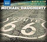 Daugherty: Route 66; Ghost Ranch; Sunset Strip; Time Machine by Mei-Ann Chen, Laura Jackson (2011) Audio CD