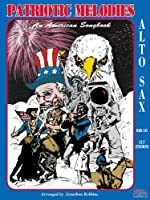 Patriotic Melodies with CD For Alto Sax 1585600539 Book Cover