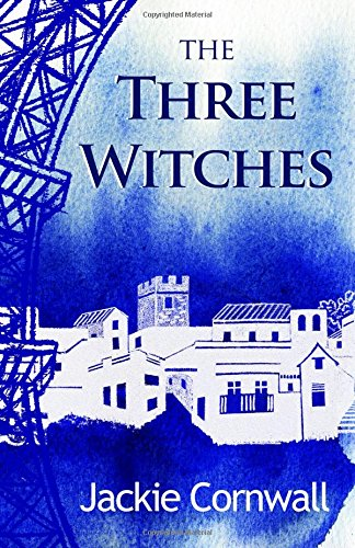 The Three Witches: Volume 1 (The Icarus Mendoza sequence)