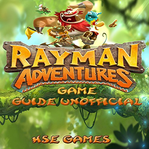 Rayman Adventures Game Guide Unofficial audiobook cover art