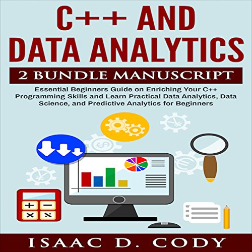C++ and Data Analytics 2 Bundle Manuscript audiobook cover art