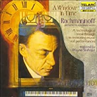 A Window in Time: Rachmaninoff Performs His Solo Piano Works (1998-08-25)