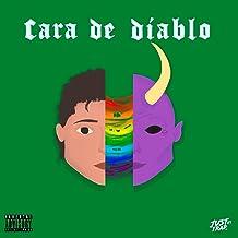 Cara De Diablo [Explicit]