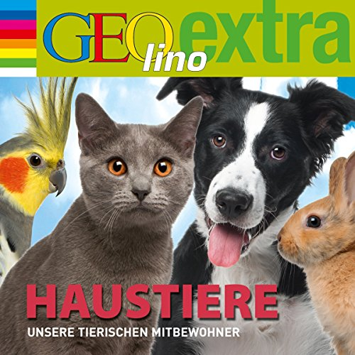 Haustiere. Unsere tierischen Mitbewohner     GEOlino extra Hör-Bibliothek              By:                                                                                                                                 Martin Nusch                               Narrated by:                                                                                                                                 Wigald Boning,                                                                                        div.                      Length: 45 mins     Not rated yet     Overall 0.0
