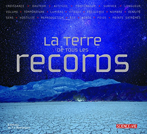 La Terre de tous les records
