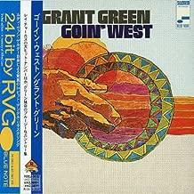 Goin West