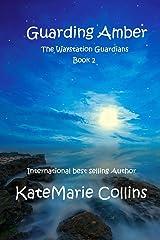 Guarding Amber (The Waystation Guardians) Paperback