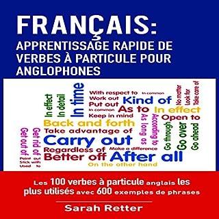 Couverture de Français: Apprentissage Rapide De Verbes à Particule Pour Anglophones
