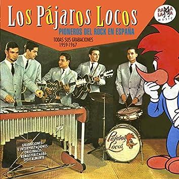 Los Pájaros Locos. Todas Sus Grabaciones 1959-1967