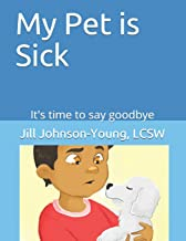 My Pet is Sick: It's time to say goodbye
