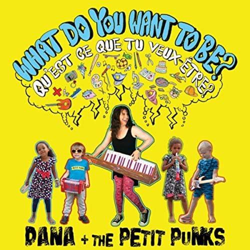 Dana & the Petit Punks