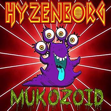 Mukozoid