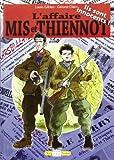 Affaire Mis et Thiennot (l')