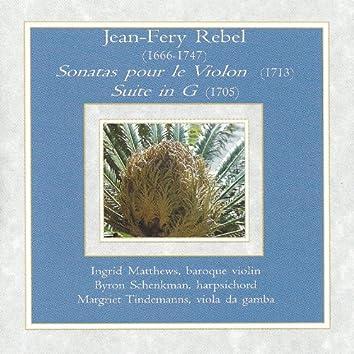 Jean-Fery Rebel - Sonatas pour le Violon & Suite in G