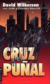 La Cruz y el Puñal (Spanish Edition)