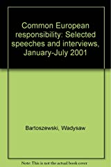 Common European responsibility: Selected speeches and interviews, January-July 2001 Hardcover
