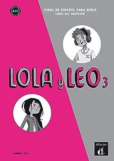 Lola y Leo: Libro del profesor 3 (A2.1) (Spanish Edition)