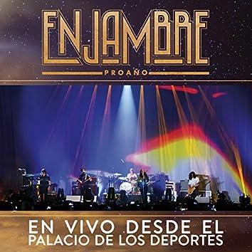 Proaño (En Vivo Desde Palacio De Los Deportes/ Gira Proaño D.F./Deluxe)