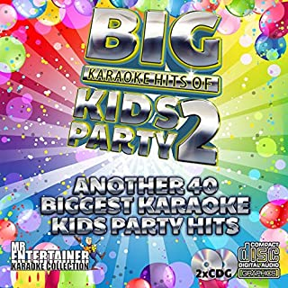 Mr. Entertainer Big Karaoke Hits: Kids Party 2